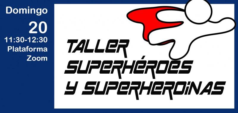 Taller infantil Superhéroes y Superheroínas